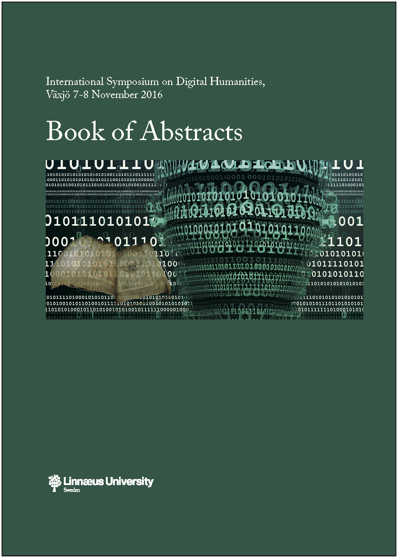 Front page of the International Symposium on Digital Humanities, Växjö 7-8 November 2016, Books of Abstracts